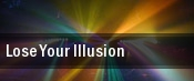 Lose Your Illusion tickets