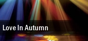 Love In Autumn Thunder Valley Casino tickets