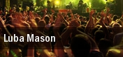 Luba Mason New York tickets