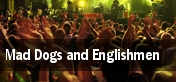 Mad Dogs and Englishmen tickets
