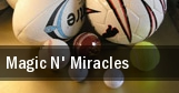 Magic N' Miracles Columbus tickets