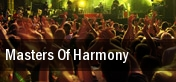 Masters Of Harmony Riverside tickets