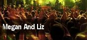 Megan And Liz tickets