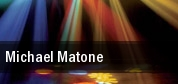 Michael Matone tickets
