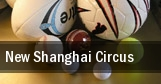 New Shanghai Circus tickets