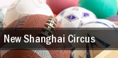 New Shanghai Circus Thousand Oaks tickets