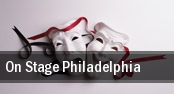 On Stage Philadelphia tickets