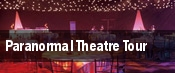Paranormal Theatre Tour tickets