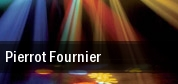 Pierrot Fournier tickets
