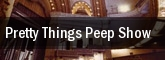 Pretty Things Peep Show Beaumont Club tickets