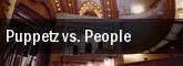 Puppetz vs. People tickets