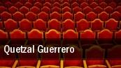 Quetzal Guerrero tickets