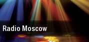 Radio Moscow Denver tickets