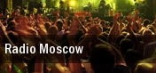 Radio Moscow The Thompson House tickets