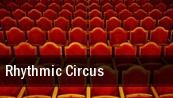 Rhythmic Circus Minneapolis tickets