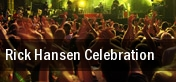 Rick Hansen Celebration Pacific Coliseum tickets