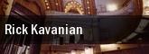 Rick Kavanian tickets