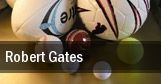 Robert Gates tickets