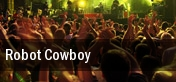 Robot Cowboy Minneapolis tickets