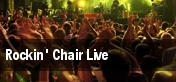 Rockin' Chair Live tickets
