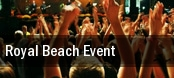Royal Beach Event tickets