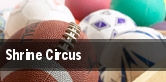 Shrine Circus CenturyLink Center tickets