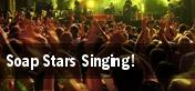 Soap Stars Singing! tickets