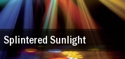 Splintered Sunlight tickets