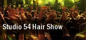 Studio 54 Hair Show Indianapolis tickets