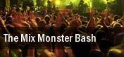 The Mix Monster Bash Philadelphia tickets