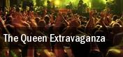 The Queen Extravaganza Boston tickets