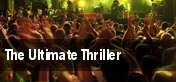 The Ultimate Thriller Orpheum Theatre tickets