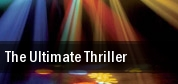 The Ultimate Thriller Red Rocks Amphitheatre tickets