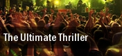 The Ultimate Thriller tickets