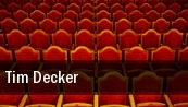 Tim Decker Stroudsburg tickets