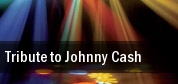 Tribute to Johnny Cash Empire Arts Center tickets