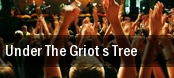 Under The Griot s Tree tickets