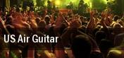 US Air Guitar Metro Smart Bar tickets