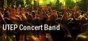UTEP Concert Band El Paso tickets