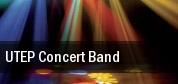 UTEP Concert Band Fox Fine Arts Recital Hall tickets