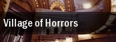 Village of Horrors tickets