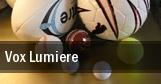 Vox Lumiere tickets