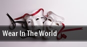 Wear In The World tickets