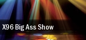 X96 Big Ass Show tickets