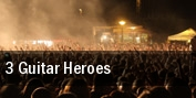 3 Guitar Heroes Westbury tickets