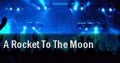 A Rocket To the Moon Pittsburgh tickets