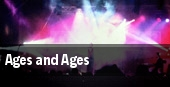 Ages and Ages tickets
