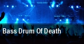 Bass Drum Of Death New Orleans tickets