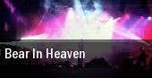 Bear in Heaven Brighton Music Hall tickets