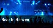 Bear in Heaven New York tickets